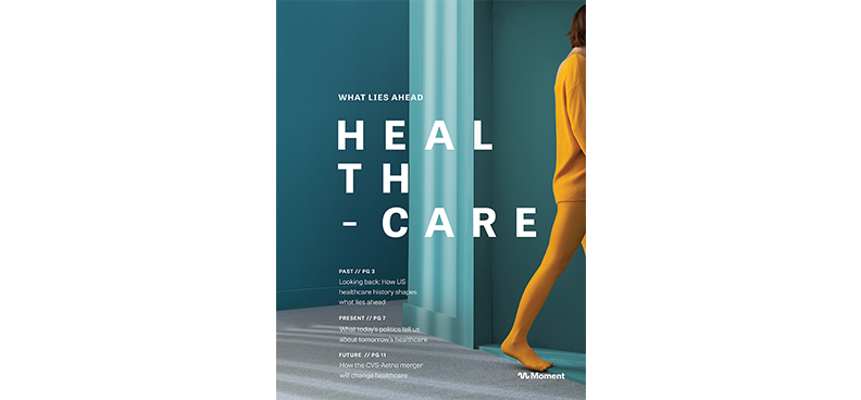 Moment – Healthcare trend report: 2018 and beyond